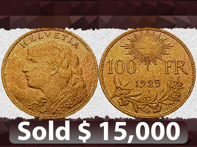 100 Franken Gold sold for $15,000 on MA-Shops