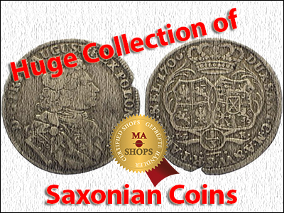 Huge Collection of Saxonian Coins on MA-Shops