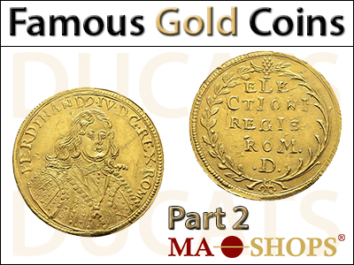 MA-Shops: One of the most famous Gold Coins in the World – Part 2