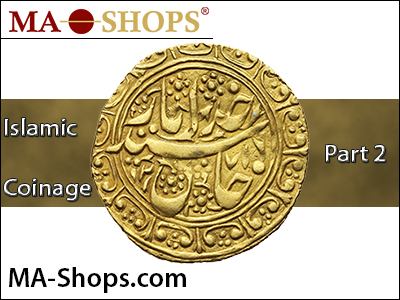 MA-Shops: Islamic Coinage – Part 2