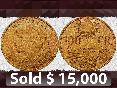 100 Franken Gold sold for $15,000 on MA-Shops