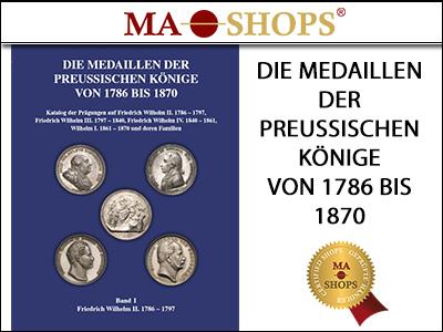 """Book Release – Neuerscheinung """"Die Medaillen der preussischen Könige 1786-1870"""""""